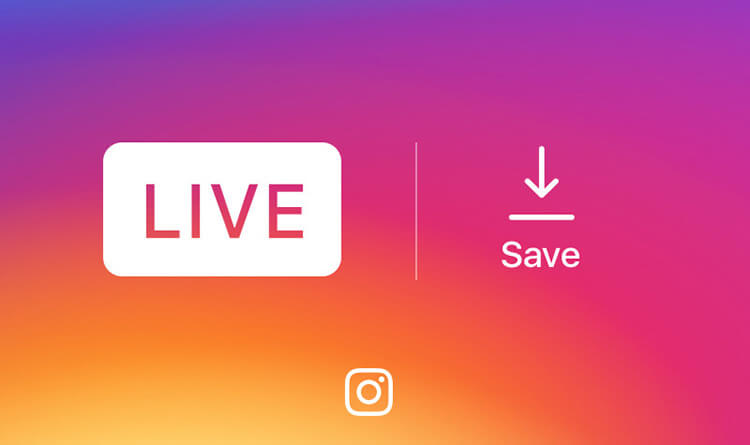 Now You Can Save Your Live Video to Your Phone Instagram