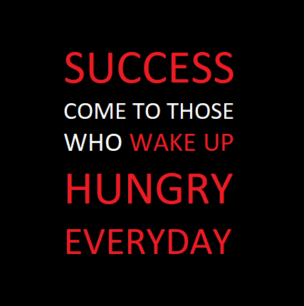 30 Starving For Success Quotes And Sayings