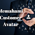 Memahami Customer Avatar