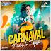 BAIXAR – Pedrinho Pegação – CD Carnaval 2016