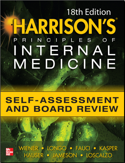 Harrisons Principles of Internal Medicine Self Assessment & Board Review 18th Edition