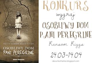 http://about-katherine.blogspot.com/2016/03/konkurs-wygraj-osobliwy-dom-pani.html