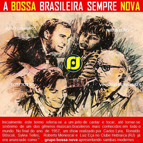 A velha música brasileira continua Bossa Nova