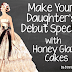 Make Your Daughter's Debut Special | Honey Glaze Cakes