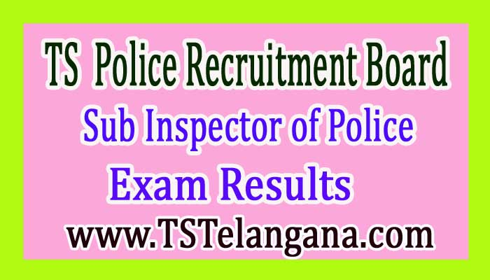 TSLRP Sub Inspector of Police (SI) Mains Exam Results 2017