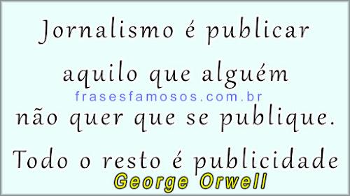 frases de George Orwell que foi um escritor, jornalista