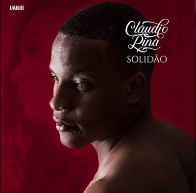 Cláudio Pina - Solidão (2018) [Download]