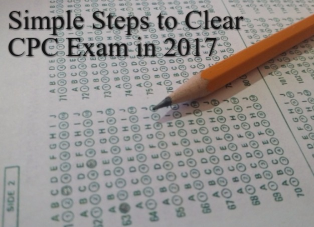 Simple Easy steps to Clear CPC exam in 2017
