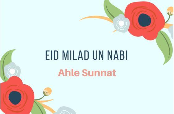 Eid Milad un Nabi According To Firka Ahle Sunnat