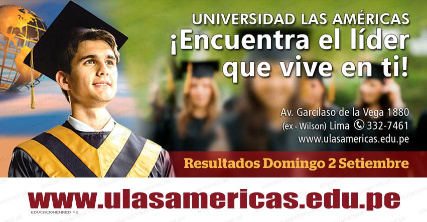 Resultados Universidad Las Américas 2018 (2 Septiembre) Lista Ingresantes Examen Admisión ULASAMERICAS - www.ulasamericas.edu.pe