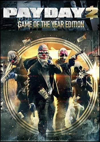 PayDay 2: Game of the Year Edition