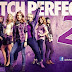 [MOVIE + TRAILER] PITCH PERFECT 2