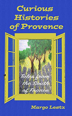 French Village Diaries review Curious Histories of Provence Margo Lestz