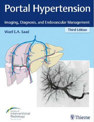 Portal Hypertension Imaging Diagnosis and Endovascular Management - 3rd edition