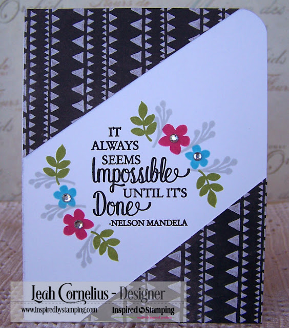 Inspired By Stamping, Leah Cornelius, Words of Inspiration, stamping, cards