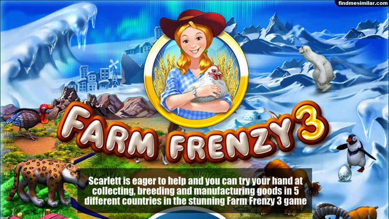 Farm Frenzy 3 a similar game like farmville