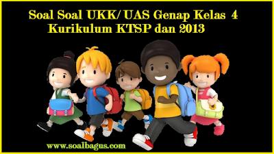 Download soal soal latihan ukk/ uas kls 5 smstr 2/ genap ktsp dan kurikulum 2013/ kurtilas disertai dengan kunci jawabannya www.soalbagus.com