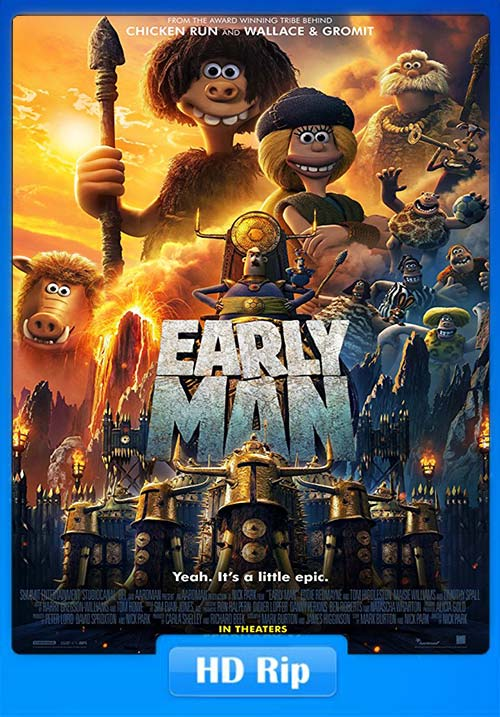 Early Man 2018 720p HDRip | 480p 300MB | 100MB HEVC Poster