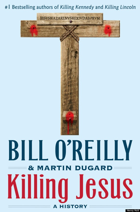 Killing Jesus by Bill O'Reilly and Martin Dugard – Fron Cover