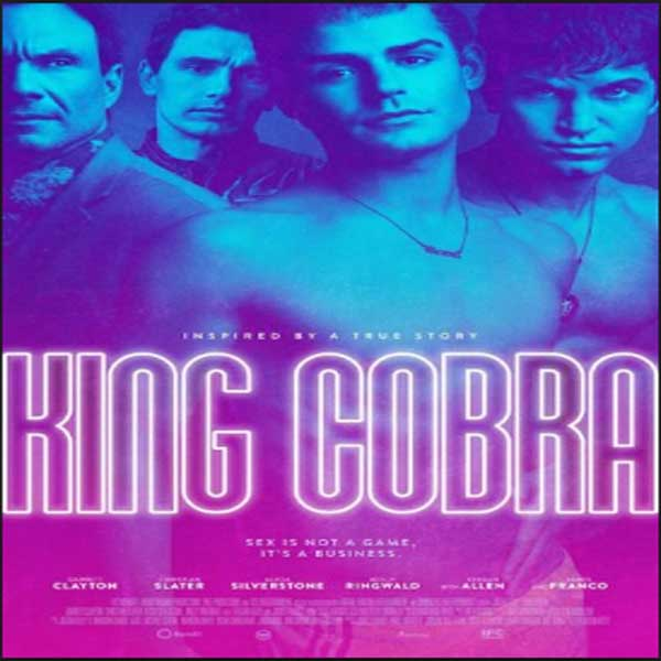 King Cobra, Film King Cobra, King Cobra Synopsis, King Cobra Trailer, King Cobra Review, Download Poster Film King Cobra 2016