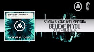 Lyrics Believe In You - Somna & Yang and Melynda