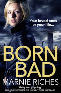 Born Bad by Marnie Riches - Reading, Writing, Booking Blog