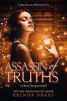Assassin of Truths by Brenda Drake