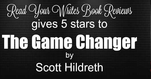 Review ~ THE GAME CHANGER by Scott Hildreth