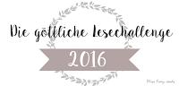http://the-bookwonderland.blogspot.de/2016/01/challenge-die-gottliche-lesechallenge.html