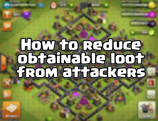 How to Reduce Obtainable Loot From Attackers - Daily Gamer