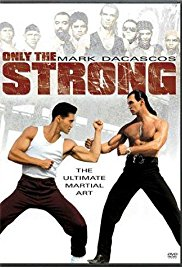 capoiera,only the strong,mark dacacos