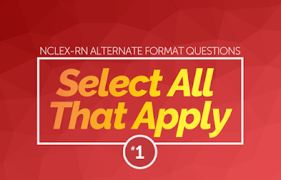 http://www.nclexrnlab.com/2016/09/nclex-select-all-that-apply-practice.html