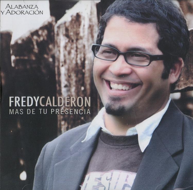 Fredy Calderón-Más De Tu Presencia-