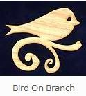 http://www.uniquelaserdesigns.com/#!product/prd1/1841021535/bird-on-branch