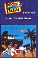 Du Thuyền Màu Trắng - Stefan Wolf