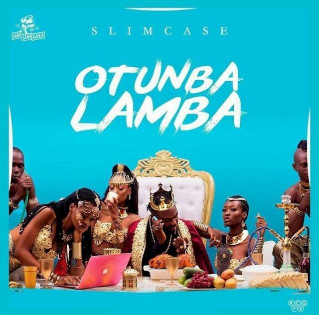 [Music] Slimcase – Otunba Lamba | @iamslimcase