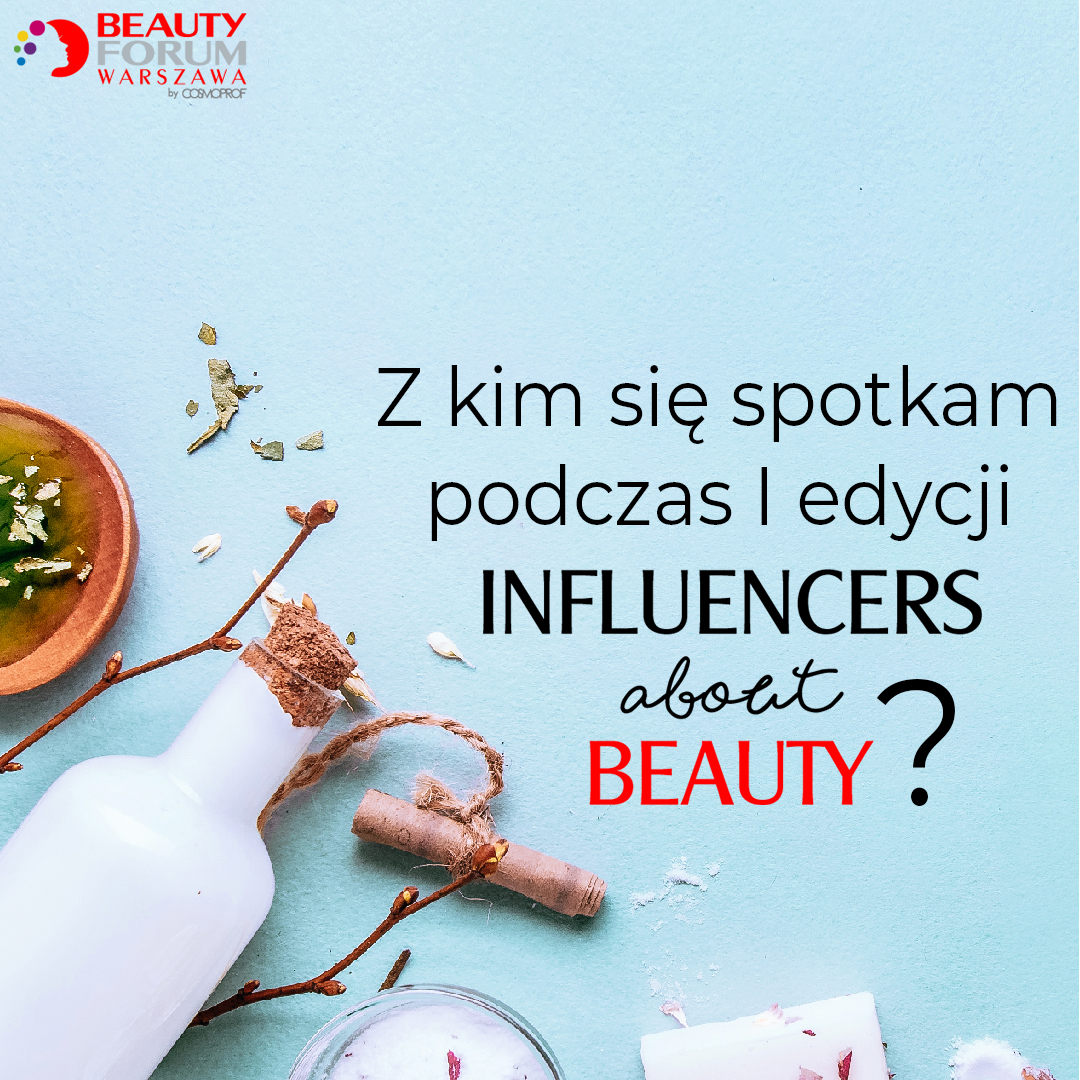 INFLUENCERS ABOUT BEAUTY 2019