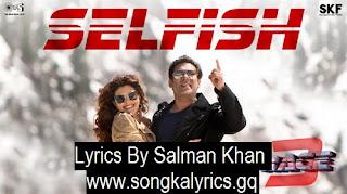 selfish-song-lyrics-by-salman-khan-race3-bobby-deol