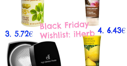 Black Friday: Wishlist de cosmética, maquillaje, etc. // iHerb, Primor...
