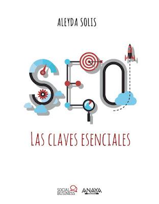 LIBRO - SEO. Las claves esenciales : Aleyda Solis  (Anaya Multimedia - 27 octubre 2016)  SOCIAL MEDIA - EMPRESA  Comprar en Amazon España