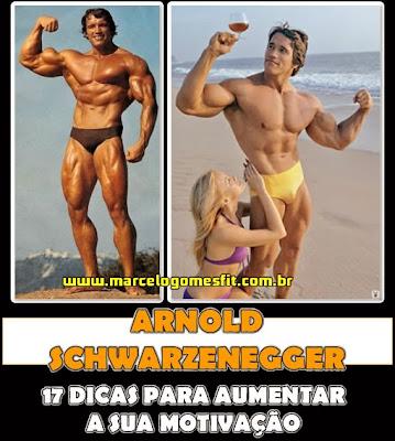 17 dicas de Arnold Schwarzenegger