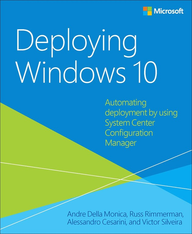 Free ebook: Deploying Windows 10: Automating deployment by