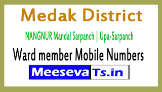 NANGNUR Mandal Sarpanch | Upa-Sarpanch | Ward member Mobile Numbers Medak District in Telangana State