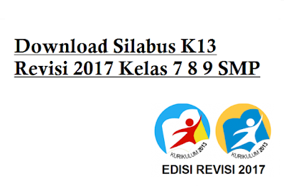 Download Silabus K13 Revisi 2017 Kelas 7 8 9 SMP