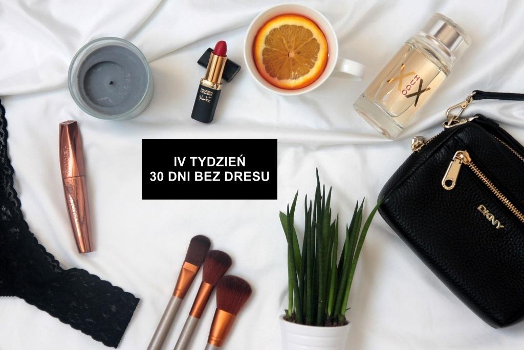 """IV TYDZIEŃ WYZWANIA """"30 DNI BEZ DRESU"""""""