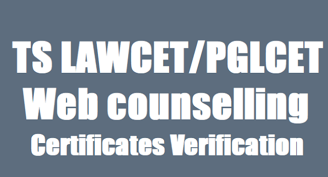 TS LAWCET/PGLCET  Web options,Certificates verification dates, Counselling