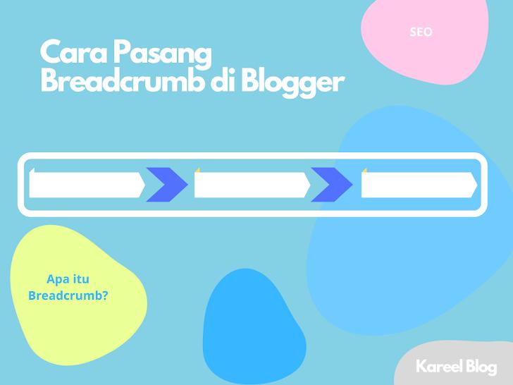 Cara Pasang Breadcrumb Di Blogger