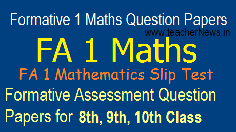 FA 1 (Formative 1) Maths Question Papers For 6th, 7th Class Slip Test in EM TM