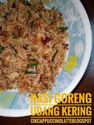 Nasi goreng udang kering,nasi goreng udang kering pedas,nasi goreng simple,resepi nasi goreng,blog resepi,menu sarapan pagi