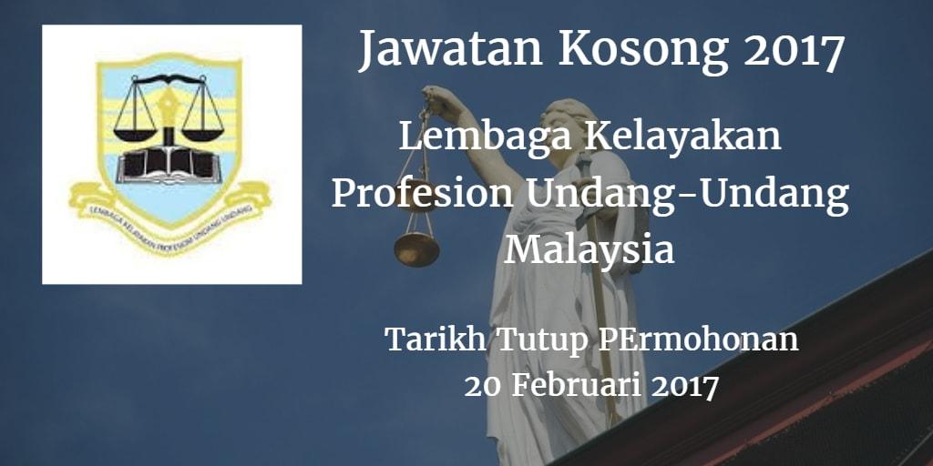 Jawatan Kosong Lembaga Kelayakan Profesion Undang-Undang Malaysia 20 Februari 2017